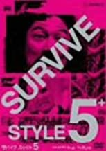 SURVIVE STYLE 5 Premium Edition JAPANESE EDITION