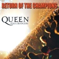 Queen + Paul Rodgers - Live / Return Of The Champions(2CD)