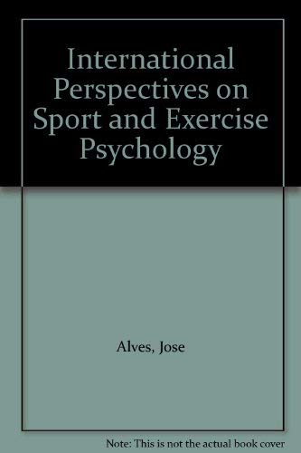 International Perspectives on Sport and Exercise Psychology