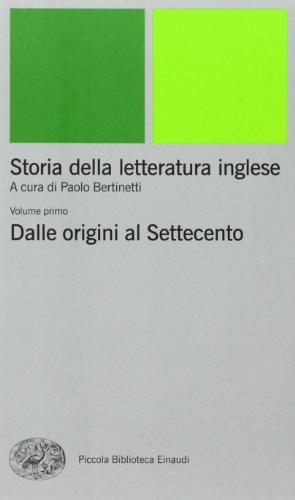 Storia della letteratura inglese. Dalle origini al Settecento (Vol. 1)