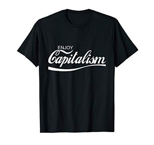 Enjoy Capitalism T-Shirt T-Shirt