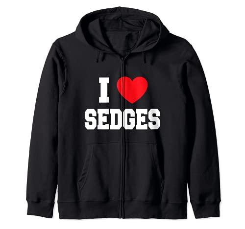 I Love Sedges Felpa con Cappuccio