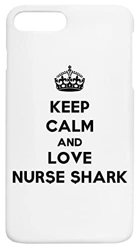Keep Calm And Love Nurse Shark Custodia Per Telefono Compatibile Con iPhone 7+, iPhone 8+ Copertura in Plastica Dura Hard Plastic Cover