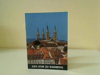 Der Dom zu Bamberg (Schnell Kunstführer Nr. 100)