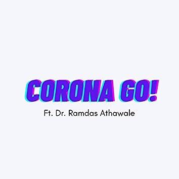 Corona Go! (feat. Ramdas Athawale)