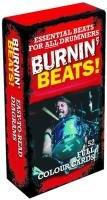 Burnin' Beats! - 52 Full Colour Beat Cards (Spiel-Karten mit Drum-Beats): Zubehör für Schlagzeug