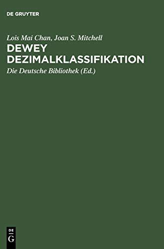 Dewey Dezimalklassifikation - Theorie und Praxis