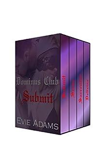 Dominus Club 1-4 Complete Series: (Billionaire BDSM Erotic Romance) by [Evie Adams]