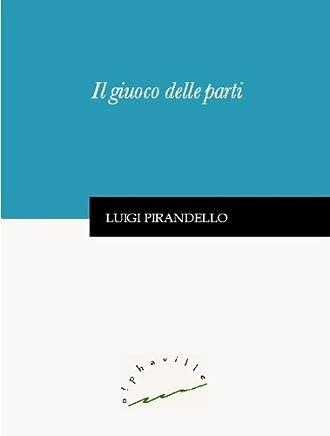 Il giuoco delle parti (Biblioteca italiana)