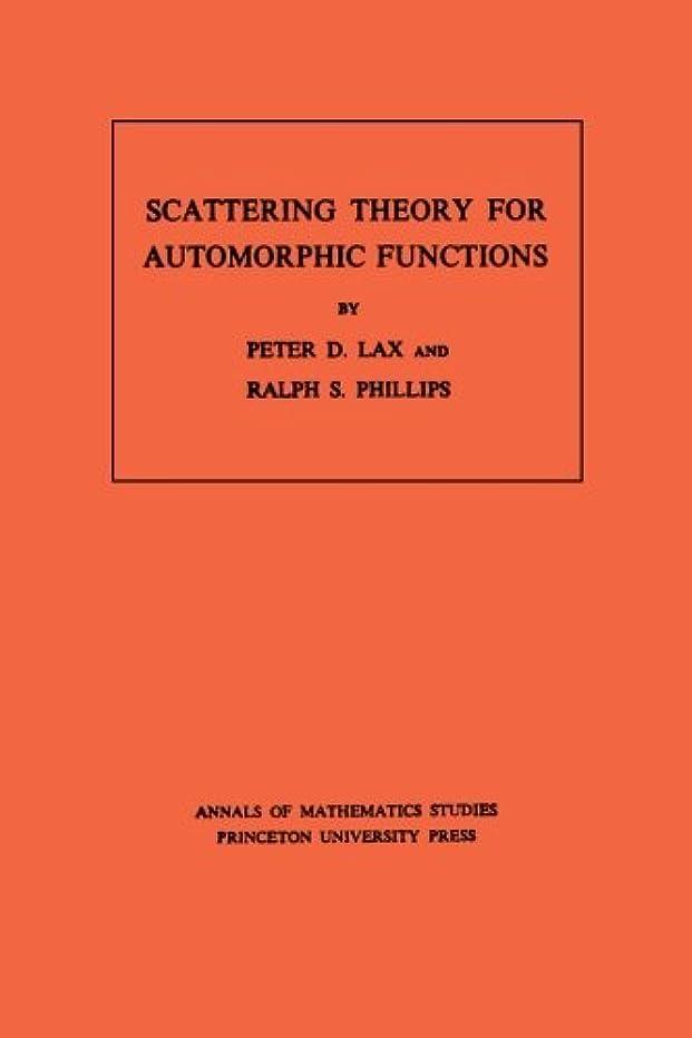 ホステス同じ単なるScattering Theory for Automorphic Functions (Annals of Mathematics Studies)