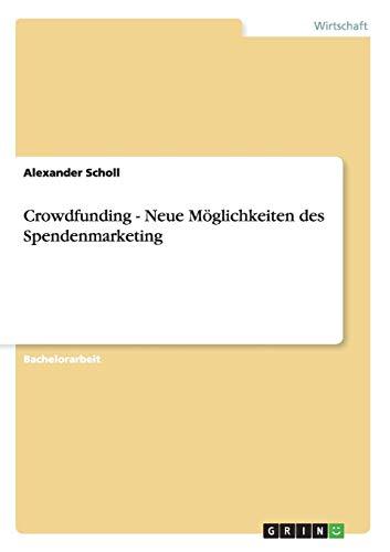 Crowdfunding - Neue Möglichkeiten des Spendenmarketing
