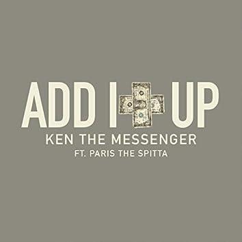 Add It Up (feat. Paris the Spitta)
