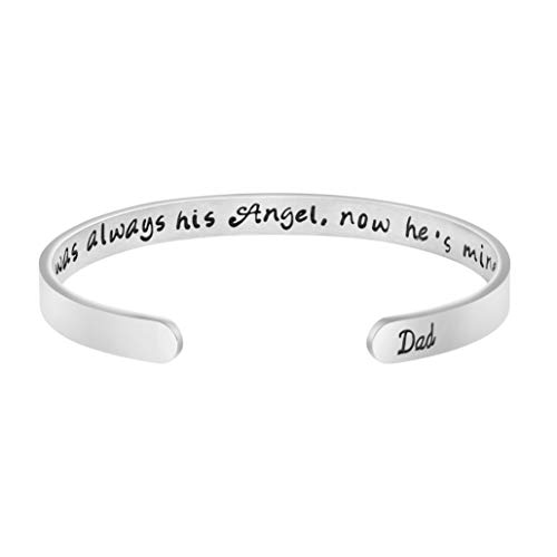 Joycuff Loss of a Dad Sympathy Jewelry Memorial Gift for Daughter Remembrance Bracelet I was Always His Angel Now He is Mine