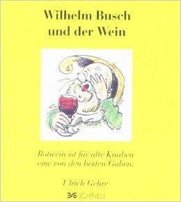 Wilhelm Busch und der Wein ( 1995 )