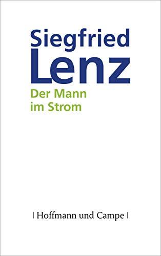 Buchseite und Rezensionen zu 'Der Mann im Strom: Roman' von Siegfried Lenz