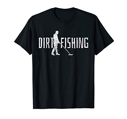 Metal Detecting Detector Detection Fishing T-Shirt