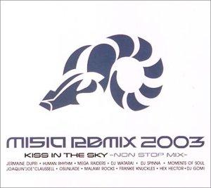 [画像:MISIA REMIX 2003 KISS IN THE SKY]