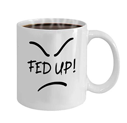 NA Gifts Present 11oz Coffee Tea White Mug (Two Sides) harto Emocional Cita escrita a Mano Jerga Americana Diccionario Urbano impresión para póster Camiseta Bolsa Logo