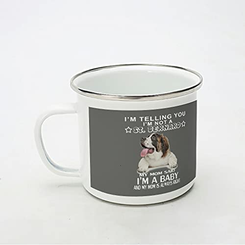 KittyliNO5 Taza esmaltada con diseño de perro St. Bernard Meine Mutter Immer Recht ligera y resistente a los golpes, ideal para el hogar, la oficina, viajes o camping, color blanco, 350 ml