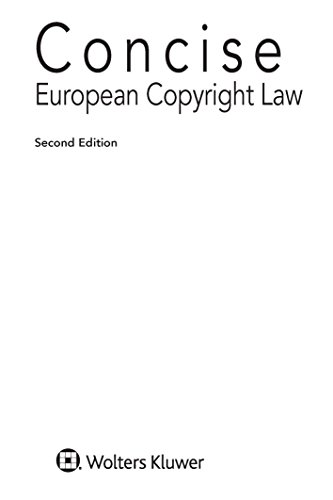 Concise European Copyright Law (English Edition)