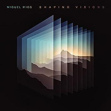 Shaping Visions
