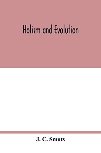 Compare Textbook Prices for Holism and evolution  ISBN 9789354017414 by C. Smuts, J.