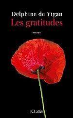 Les gratitudes - Roman de Delphine de Vigan