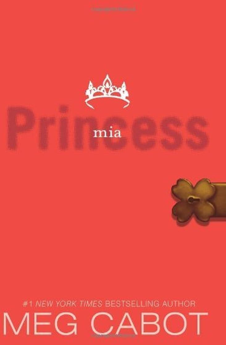 素晴らしい良い多くの水没達成The Princess Diaries, Volume IX: Princess Mia (English Edition)