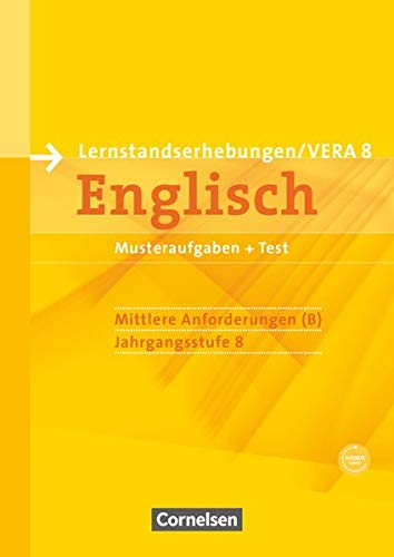 Vorbereitungsmaterialien für VERA - Englisch / 8. Schuljahr: Mittlere Anforderungen - Arbeitsheft mit Audio-Materialien: Arbeitsheft mit Audios online ... Englisch)
