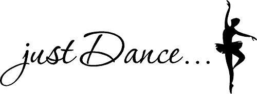 Picniva Just Dance. Vinyl Wall Art Inspirational Quotes and Saying Home Decor Decal Sticker