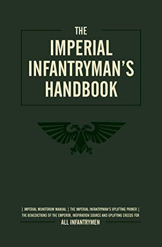 The Imperial Infantryman's Handbook (Warhammer 40,000)