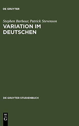 Variation im Deutschen: Soziolinguistische Perspektiven (De Gruyter Studienbuch)
