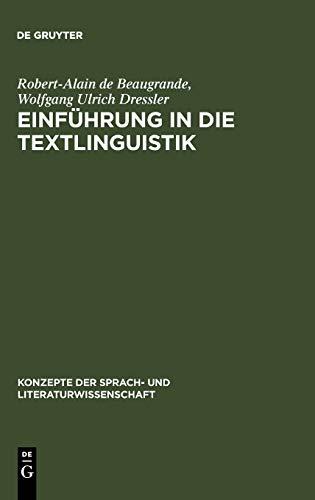 Einführung in die Textlinguistik (Konzepte der Sprach- und Literaturwissenschaft, Band 28)