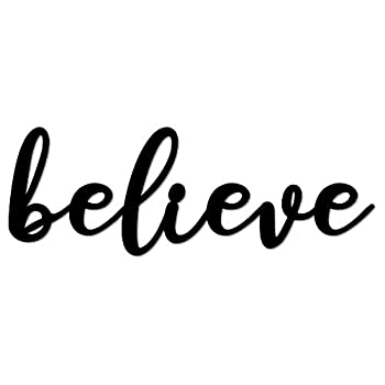 Believe - Metal Word Sign Wall Art Decor Decorative Accent Metal Art Wall Sign Religious Faith Wall Art for Christians - 3 Sizes / 13 Colors - Indoor Outdoor Made in USA