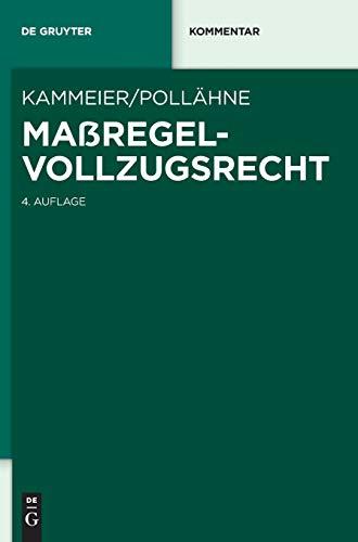 Maßregelvollzugsrecht (De Gruyter Kommentar)