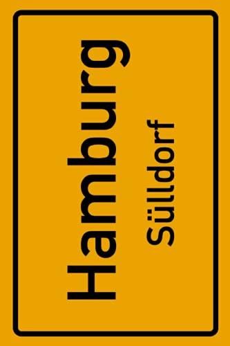 Hamburg Sülldorf: Deine Stadt, deine Region, deine Heimat! | Notizbuch DIN A5 karierte 120 Seiten Geschenk