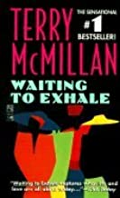 Waiting to Exhale (92) by McMillan, Terry [Mass Market Paperback (2001)]