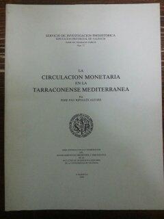 LA CIRCULACION MONETARIA EN LA TARRACONENSE MEDITERRANEA