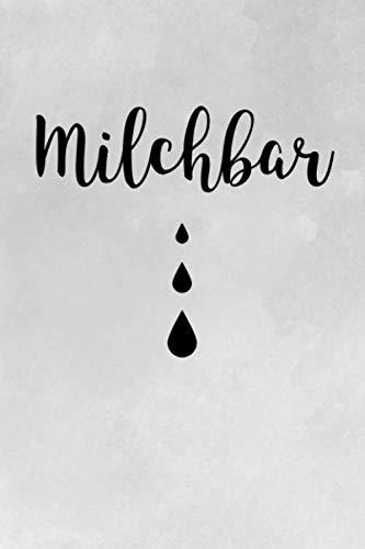 Milchbar: Stilltagebuch zum Ausfüllen - Vorgedrucktes, einfach zu führendes Stillprotokoll für Mama und Baby, Notizbuch für Mütter mit neugeborenem ... etwa DIN A5 (15,3 x 22,9 cm), schwarz-weiß