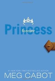 The Princess Diaries, Volume X: Forever Princess (Princess Diaries (Quality)) by Meg Cabot(2009-12-29)
