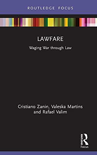 Lawfare: Waging War through Law (English Edition)