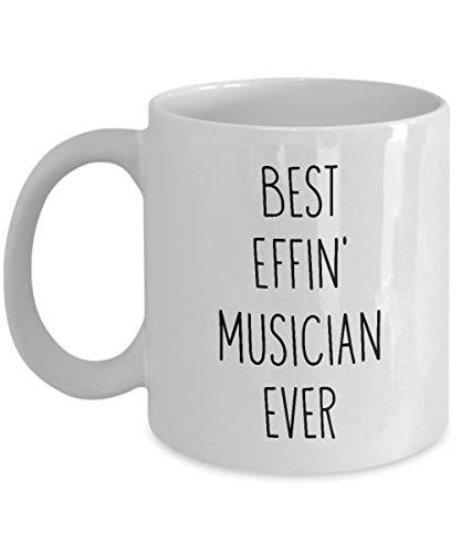 Tazas para músico mejor Effin' Musician Ever divertida taza de café taza de té divertida idea inspiradora