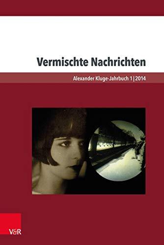 Vermischte Nachrichten (Alexander Kluge - Jahrbuch)