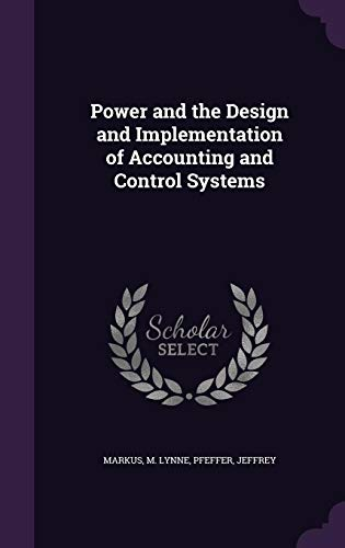Power and the Design and Implementation of Accounting and Control Systems