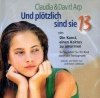 Und Plötzlich sind sie 13 - Hörbuch gelesen von Peter Veit - 2 CD´s