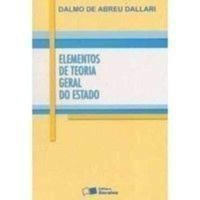 Elementos de Teoria Geral do Estado - 25ª Edição 2005