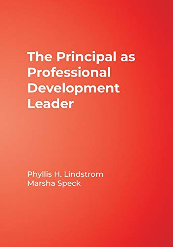 Compare Textbook Prices for The Principal as Professional Development Leader 1 Edition ISBN 9780761939085 by Lindstrom, Phyllis H.,Speck, Marsha