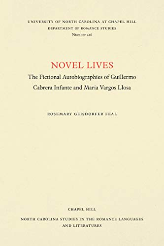 Novel Lives: The Fictional Autobiographies of Guillermo Cabrera Infante and Mario Vargos Llosa: 226