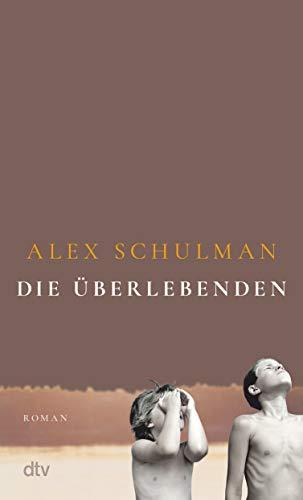 Buchseite und Rezensionen zu 'Die Überlebenden: Roman' von Alex Schulman
