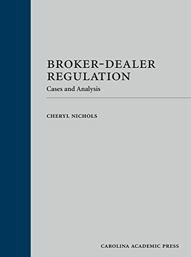 Download Broker-Dealer Regulation: Cases and Analysis 0769891977